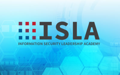 Information Security Leadership Academy (ISLA) Accepting Applications