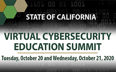 State of CA Virtual Cybersecurity Education Summit Slated for Oct. 20-21